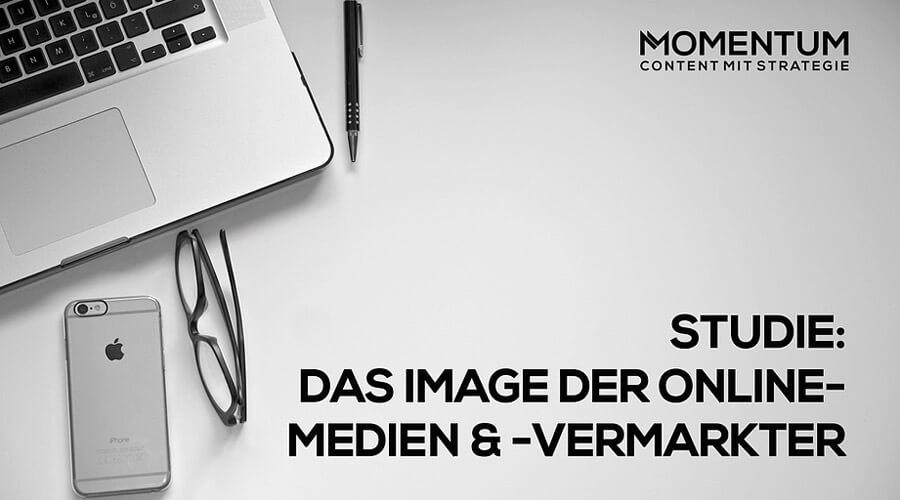 MOMENTUM Studie: Das Image der Online-Medien und -vermarkter